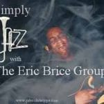 Simply Jazz with the Eric Brice Group