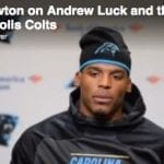 Cam Newton on Andrew Luck (video)